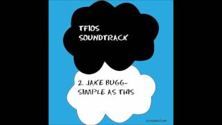 TFIOS SOUNDTRACK- Jake Bugg- Simple as This