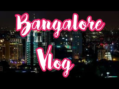Road trip to Bangalore    Travel with me   Vacation 2018   Travel Vlog   Doctor Ruchita