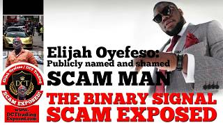 Jailed For 2.5 Years! Elijah Oyefeso/DCT Binary Signal Trading Scam Exposed