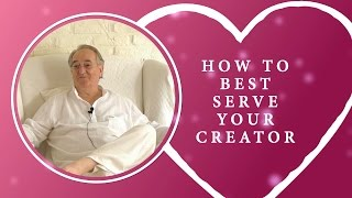 How to Best Serve Your Creator - Rananda with a message for A Course in Miracles students