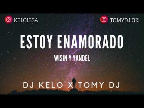 Estoy Enamorado REMIX / DJ KELO ft DJ Tomy