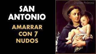 Oración a San Antonio para amarrar con 7 nudos