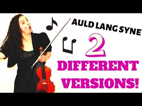 Auld Lang Syne On The Violin | Two Different Versions