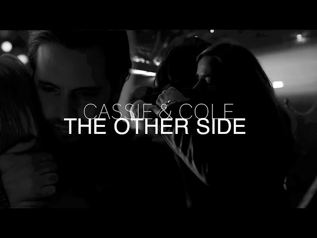 Cassie & Cole | The Other Side
