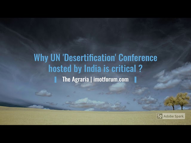 Why UN '#Desertification' Conference hosted by #India is critically important ? #UNCCD #CoP14
