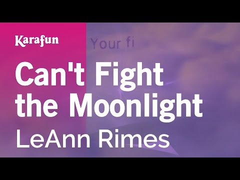Karaoke Can't Fight the Moonlight - LeAnn Rimes *