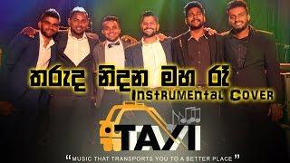Tharuda Nidana Maha Ra Instrumental Cover by Taxi