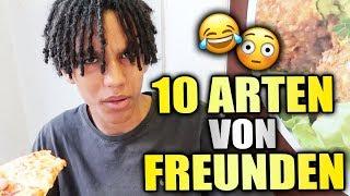 10 ARTEN von FREUNDEN 🤤😂