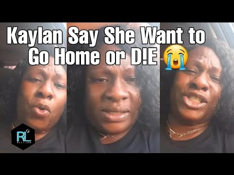 Kaylan SAY SHE DON'T WANT TO LIVE ANYMORE