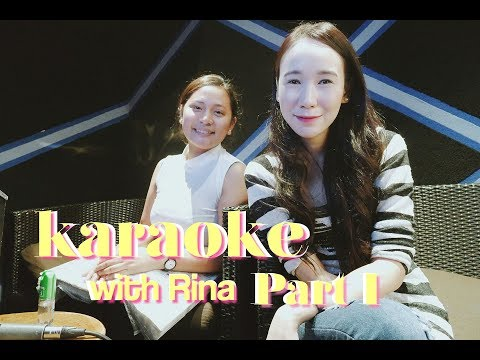 Karaoke with Rina Part I ♡ Nicole Faller