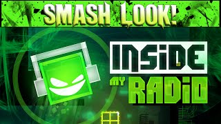 Smash Look! - Inside My Radio Gameplay