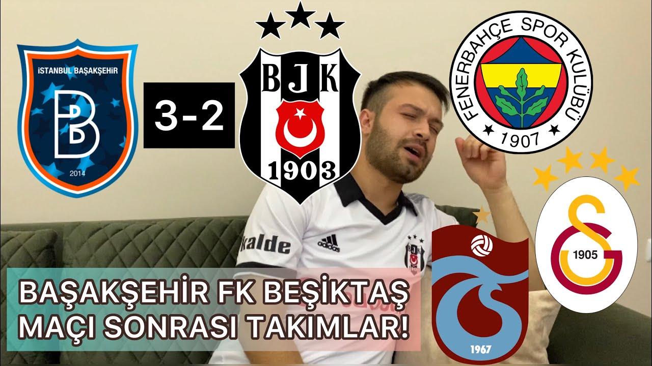 BAŞAKŞEHİR FK BEŞİKTAŞ MAÇI SONRASI TAKIMLAR!