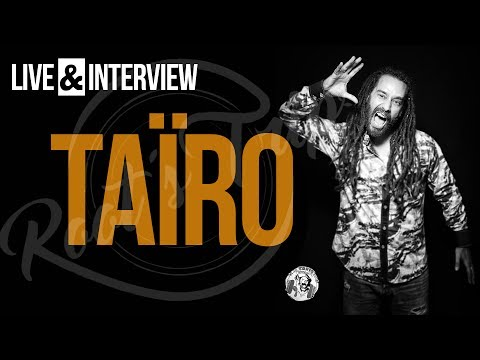 Live & Interview Taïro - Root's Trip TV