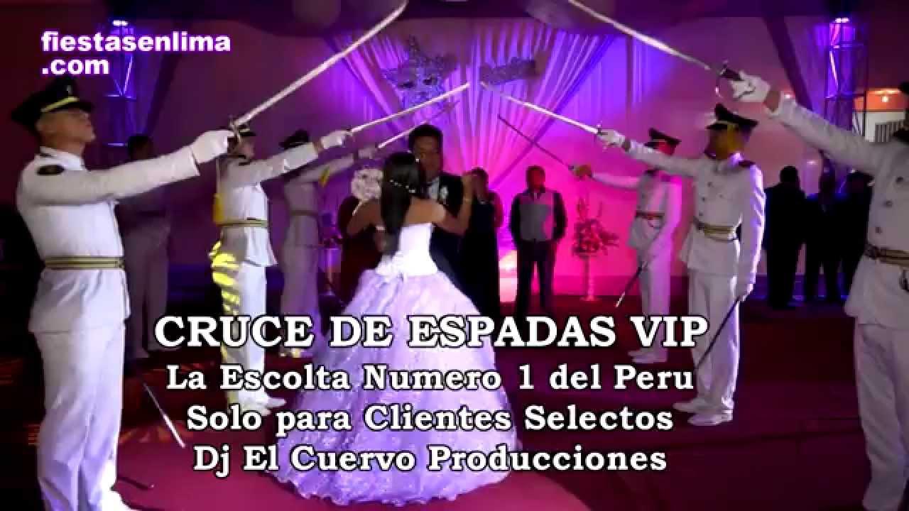 CRUCE DE ESPADAS VIP DE DJ EL CUERVO - 15 AÑOS QUINCEAÑERAS - YouTube