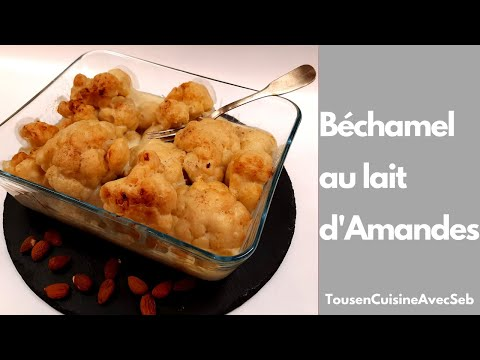 recette-de-bÉchamel-au-lait-d'amandes-(tousencuisineavecseb)