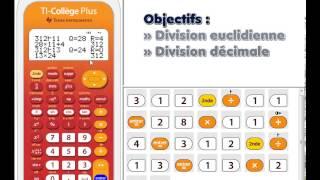02 division euclidienne et decimale avec la TI-Collège Plus