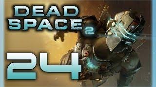 Dead Space 2 - Прохождение игры на русском [#24] Финал