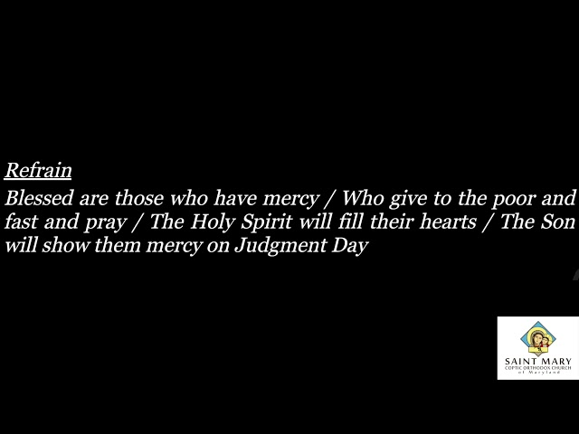 Blessed are those who have mercy