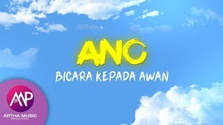 ANO - Bicara Kepada Awan (Official Lyric Video)