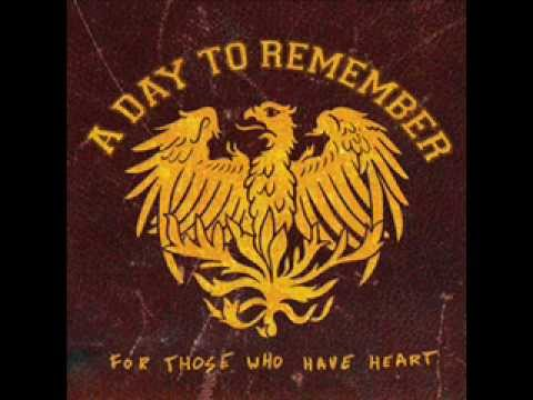 A Day To Remember  For Those Who Have Heart *FULL ALBUM*
