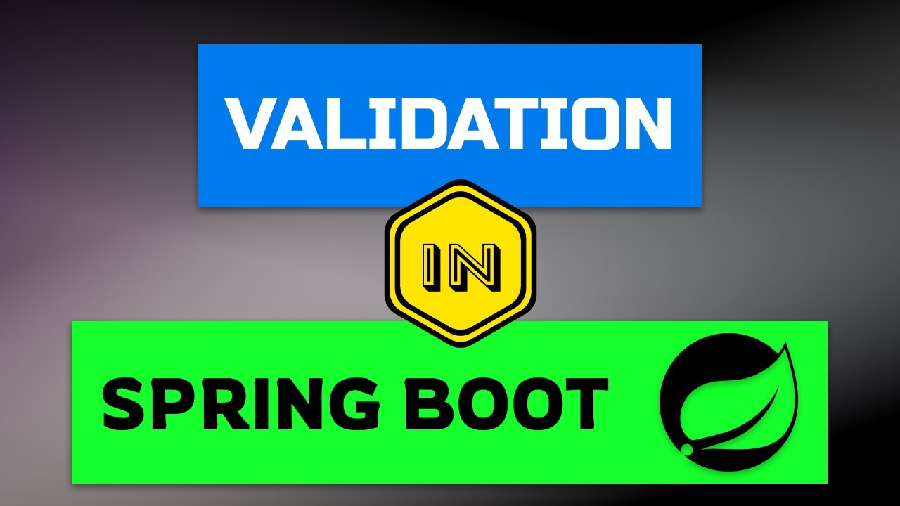 Validation in Spring Boot