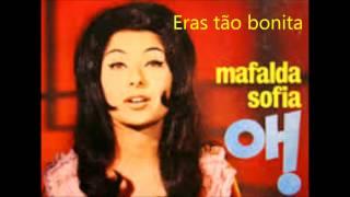 Mafalda Sofia - Eras tão bonita (Arlindo de Carvalho)