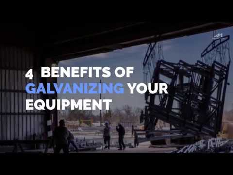 4 Benefits Of Galvanizing Your Equipment