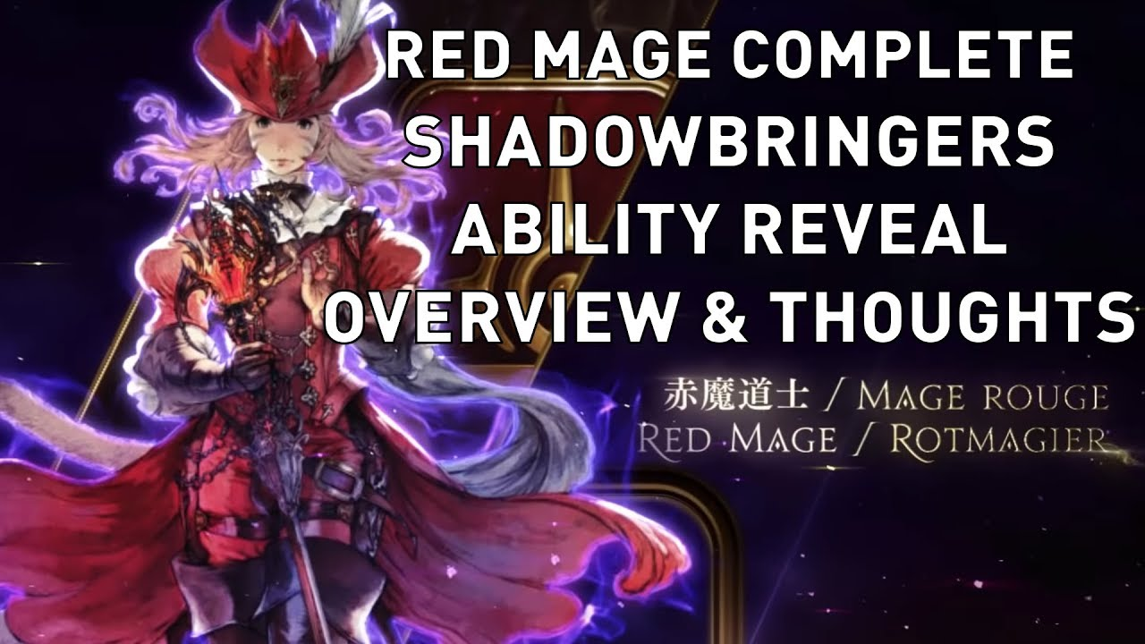 FFXIV: Red Mage COMPLETE Shadowbringers Ability Reveal Overview & Thoughts