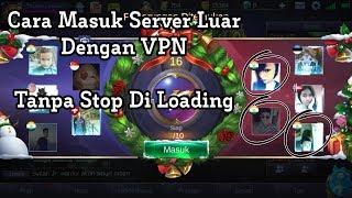 Cara Atasi Stuck/Stop Di Loading Saat Menggunakan VPN - Mobile Legends