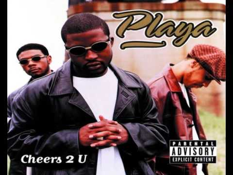Playa Cheers 2 U Album Version