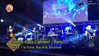Rachid Gholam - سهرة جديدة للفنان رشيد غلام بباريس   LIVE à PARIS  Soirée avec Rachid Gholam