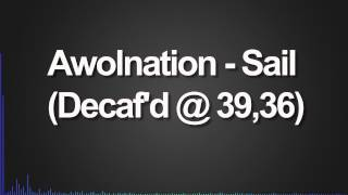 Awolnation - Sail (Decaf