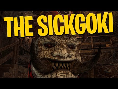 The Sickgoki - For Honor