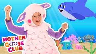 Baby Shark + More   Mother Goose Club and Friends