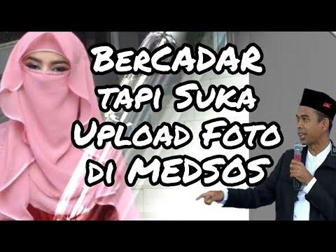Bercadar Tapi Suka Upload Foto Di Medsos ! _ Ustadz Dr. Abdul Somad, Lc. MA Terbaru