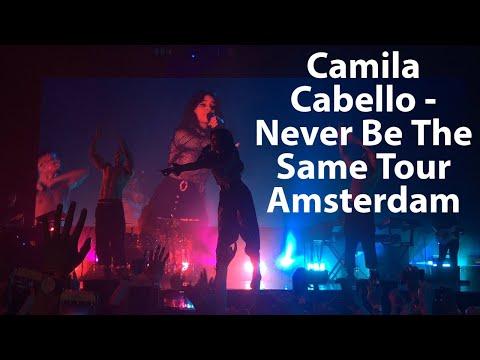 Camila Cabello - Never Be The Same Tour Amsterdam [FULL CONCERT]