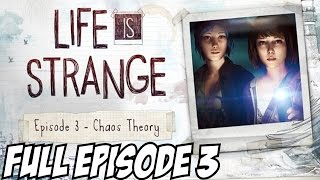 Life is Strange Episode 3 Walkthrough Part 1 Full Gameplay Chaos Theory Let