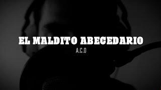 A.C.O - El Maldito Abecedario (Videoclip)