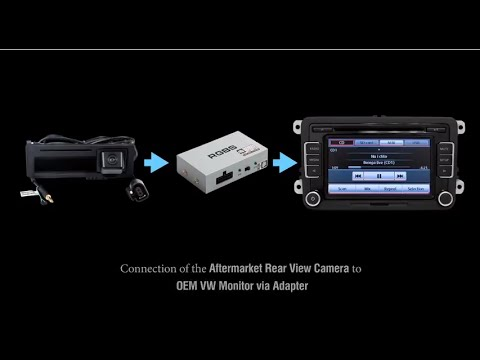 How To Connect Aftermarket Rear View Camera To Vw Oem