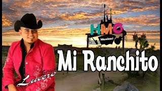 Mi Ranchito - Sergio Lucero | Version Estudio | 2017