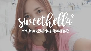 MY MAKE UP DAILY ROUTINE | Ratu Sweethella