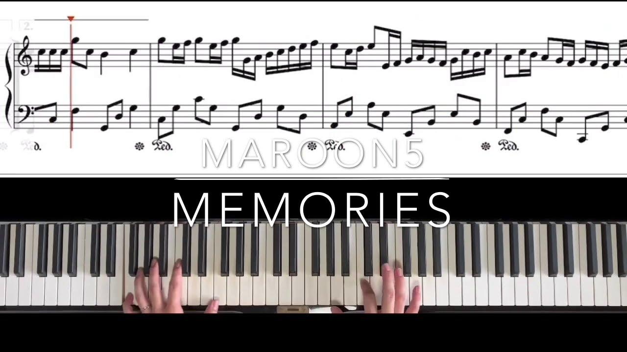 Open Music Score Maroon 5 Memories Easy Piano By Open Music Scores