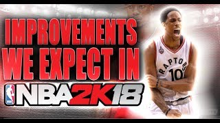 Improvements We Expect in NBA 2K18