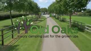 The Old Oaks Touring and Caravan Park Video