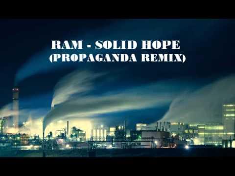 Ram - Solid Hope (Propaganda remix)