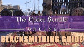Elder Scrolls Online: Blacksmithing Leveling Guide (2018)
