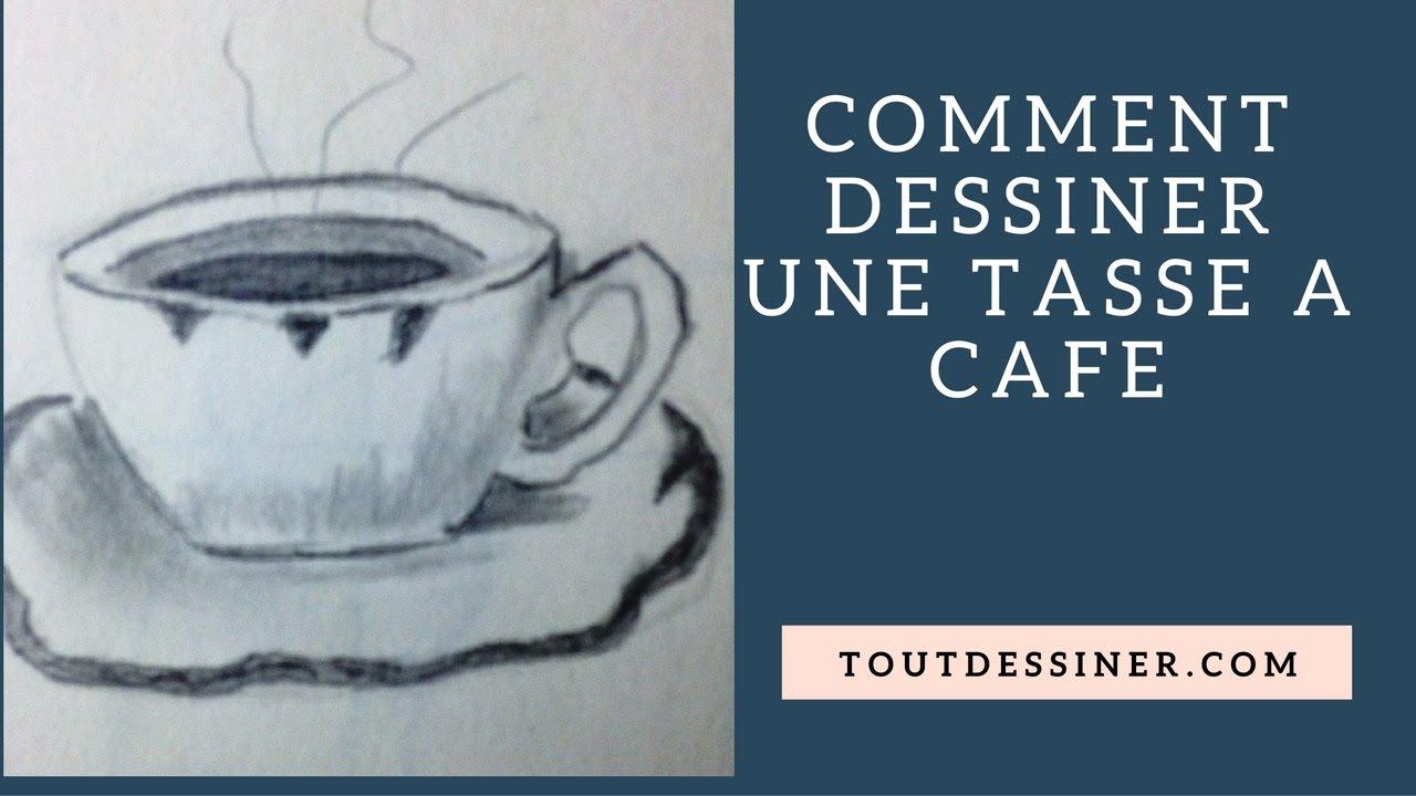 Comment dessiner une tasse caf tutoriel de dessin youtube - Tasse de cafe dessin ...