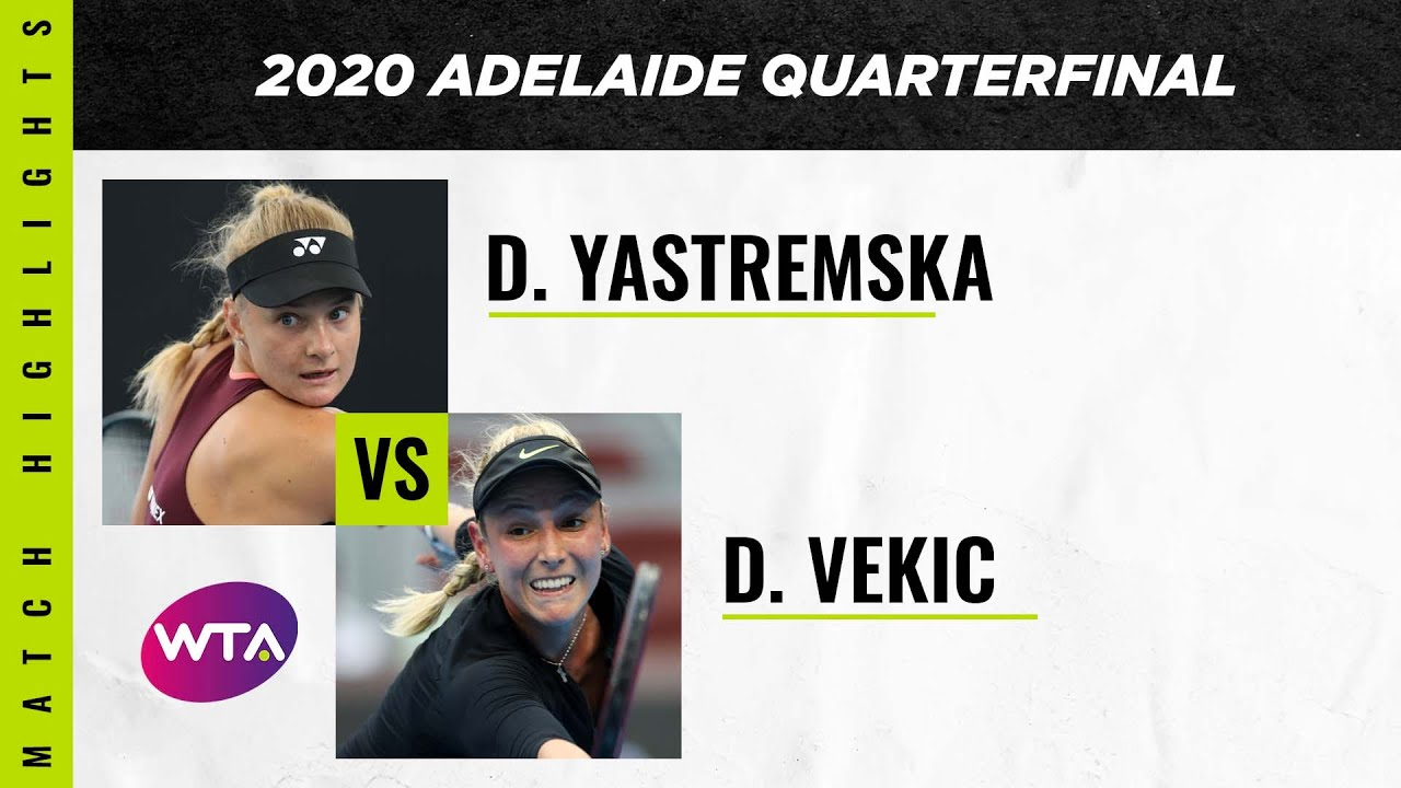 Dayana Yastremska vs. Donna Vekic | 2020 Adelaide International Quarterfinal | WTA Highlights