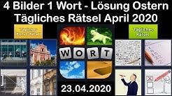 4 Bilder 1 Wort - Ostern - 23.04.2020 - April 2020 Tägliches Rätsel + Tägliches Bonus Rätsel