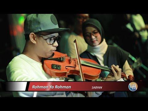 Sabyan - Rohman Ya Rohman